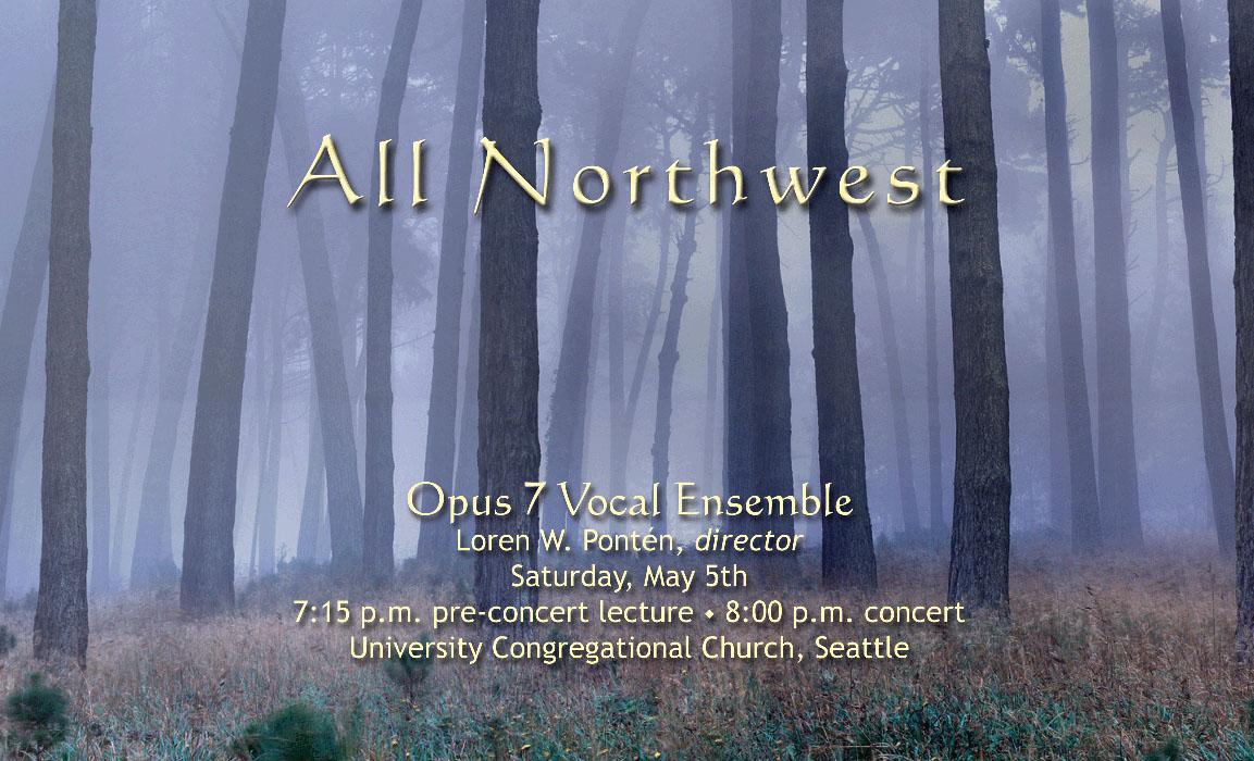 All Northwest – Opus 7 Vocal Ensemble
